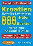 Kroatien - 888 Häfen und Buchten