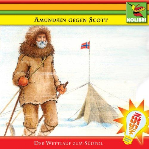 Amundsen gegen Scott: Wettlauf zum Südpol Titelbild