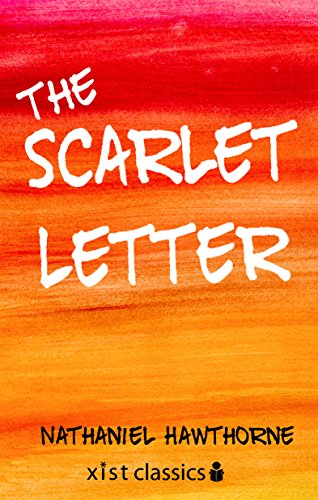 The Scarlet Letter (Xist Classics)