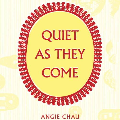 Quiet As They Come audiobook cover art