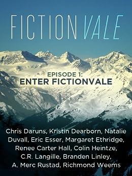 Fictionvale (Episode 1: Enter Fictionvale) by [Jenna Barton, Venessa Giunta, Venessa Giunta Jenna Barton]