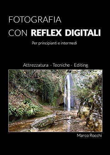 Fotografia con reflex digitali