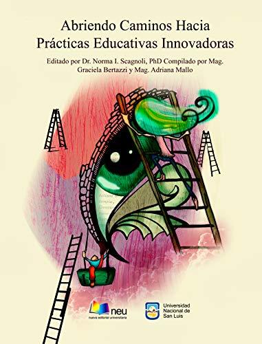 Abriendo Caminos Hacia Prácticas Educativas Innovadoras: La tecnología en educación