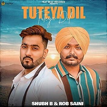 Tuteya Dil (feat. Rob Saini)