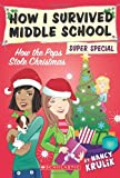 How the Pops Stole Christmas (How I Survived Middle School)