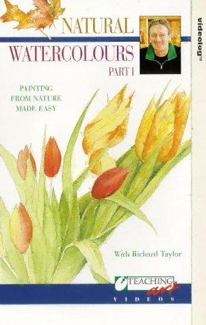 Richard Taylor-Natural Waterclrs.V1 [VHS]