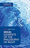 Hegel: Elements of the Philosophy of Right Paperback (Cambridge Texts in the History of Political Thought)