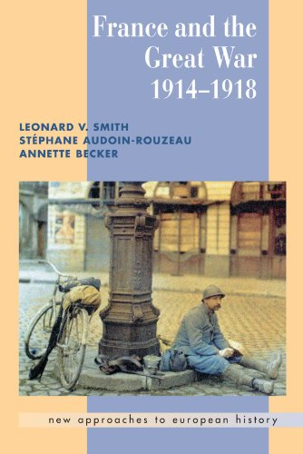 France and the Great War 1914-1918 (New Approaches to European History)
