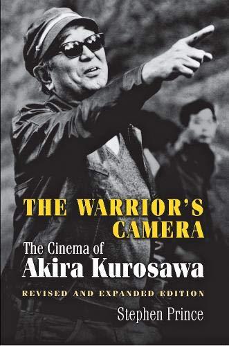 The Warriors' Camera: The Cinema of Akira Kurosawa