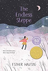 The Endless Steppe: Growing Up in Siberia by Esther Rudomin Hautzig