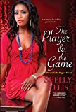 The Player & The Game (A Gibbons Gold Digger Novel Book 2)