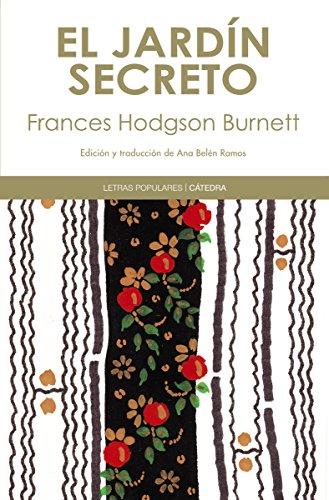 El jardín secreto (Letras Populares) eBook: Burnett, Frances Hodgson, Ana Belén Ramos: Amazon.es: Tienda Kindle