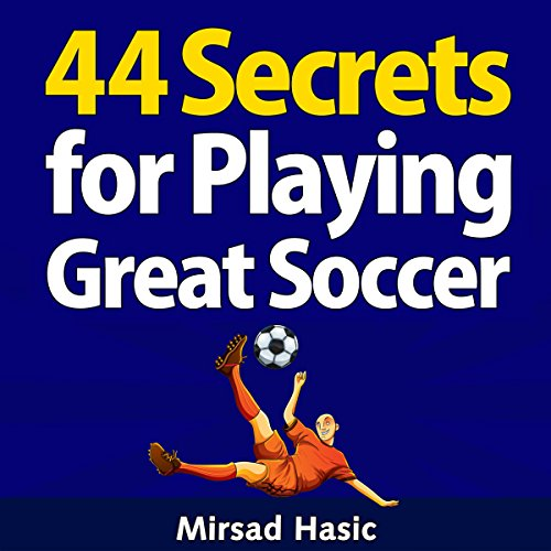 44 Secrets for Playing Great Soccer cover art