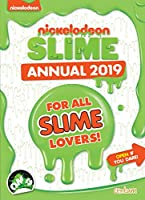 Nickelodeon Slime Annual 2019 (Annuals 2019)