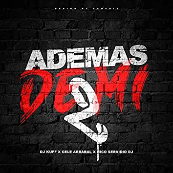 Ademas De Mi 2 (Remix)