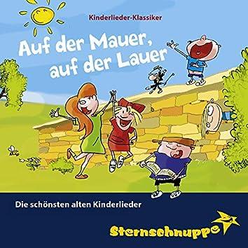 Auf der Mauer, auf der Lauer: Die schönsten alten Kinderlieder (Kinderlieder-Klassiker)
