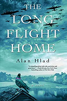 The Long Flight Home by [Alan Hlad]