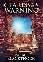 Clarissa's Warning: Premium Hardcover Edition