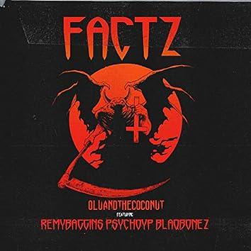 FACTZ (feat. Remy Baggins, PsychoYP & Blaqbonez)