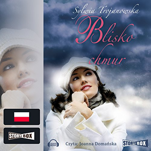 Blisko chmur audiobook cover art