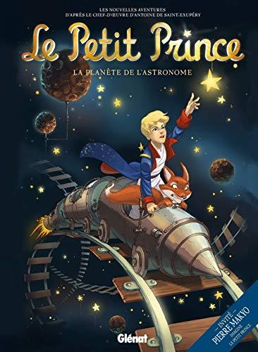 Le Petit Prince - Tome 05: La Planète de l'Astronome