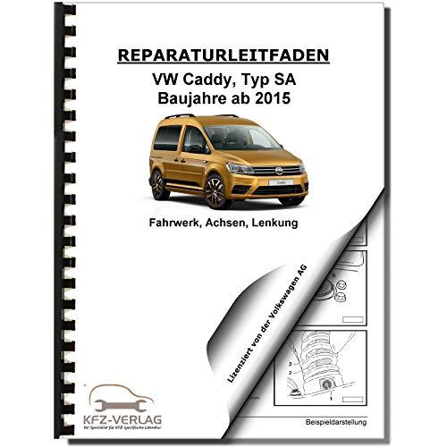 VW Caddy Typ SA ab 2015 Fahrwerk Achsen Lenkung Reparaturanleitung
