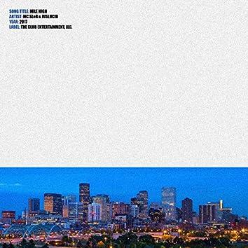 Mile High (feat. Juslucid)