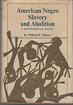 Loose Leaf American Negro slavery and abolition;: A sociological study Book