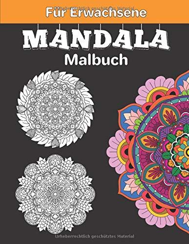 Mandala Malbuch für Erwachsene: 50 einzigartigen Mandalas auf, Ideal zur Stressbewältigung und Entspannung