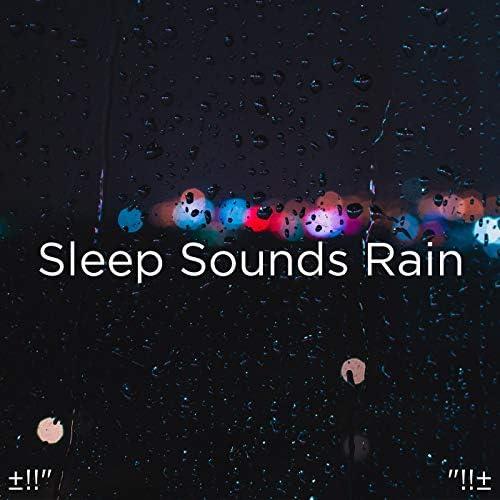 Rain Sounds & Rain for Deep Sleep