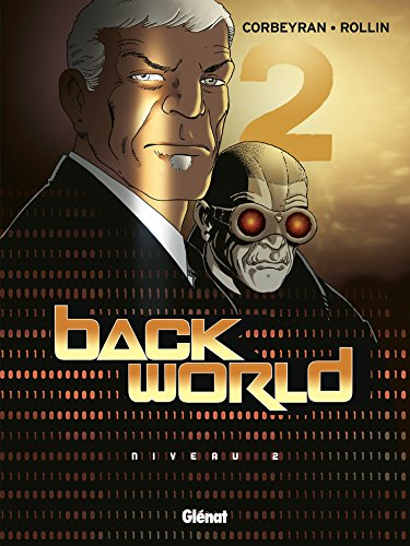 Back World - Tome 02 : Niveau 2