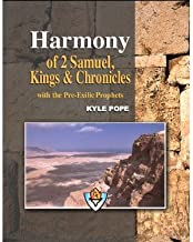 Harmony of 2 Samuel, Kings, and Chronicles (With Pre-exilic Prophets)