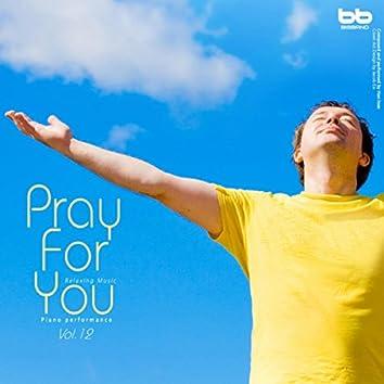 Pray for You, Vol. 12