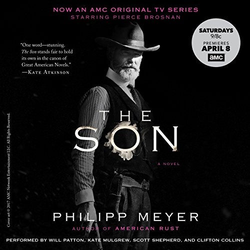 The Son                   By:                                                                                                                                 Philipp Meyer                               Narrated by:                                                                                                                                 Will Patton,                                                                                        Kate Mulgrew,                                                                                        Scott Shepherd,                   and others                 Length: 17 hrs and 48 mins     4,437 ratings     Overall 4.3