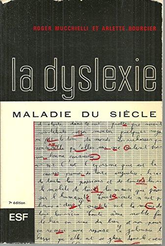 La Dyslexie : Maladie du siècle
