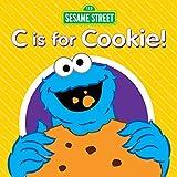 C is for Cookie! von Sesame Street