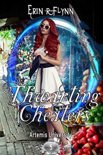 Thwarting Cheaters (Artemis University Book 5)