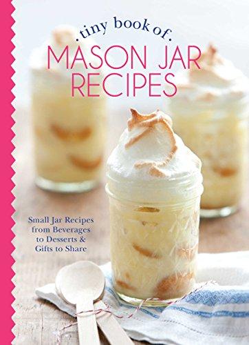 Tiny Book of Mason Jar Recipes: