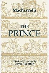 The Prince (Hackett Classics) Kindle Edition