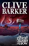 Clive Barker's The Great And Secret Show Volume 1: v. 1 by Gabriel Rodriguez (Artist), Chris Ryall (7-Nov-2006) Perfect Paperback
