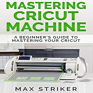 Page de couverture de Mastering Cricut Machine