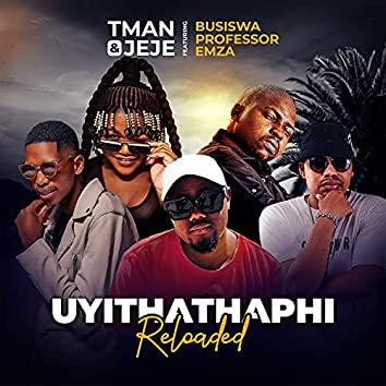 Uyithathaphi (Reloaded)