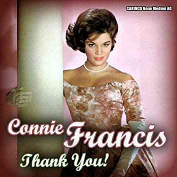 Connie Francis  - Thank You!