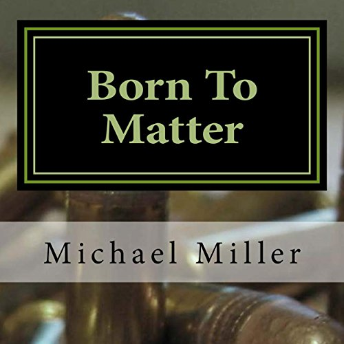 Born To Matter audiobook cover art