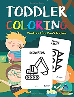 Toddler Coloring Workbook: Coloring Books for Toddlers by ArgoPrep
