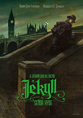 El extraño caso del doctor Jekyll y el señor Hyde (Álbumes ilustrados)