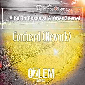 Confused (Rework)
