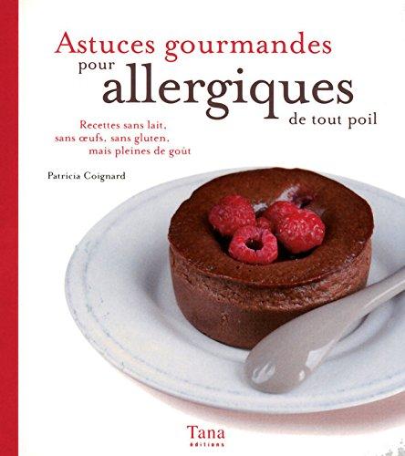 ASTUCES GOURMANDES PR ALLERGIQ