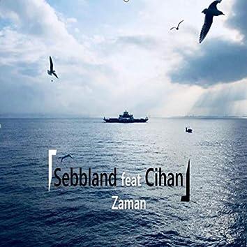 Zaman (feat. Cihan)
