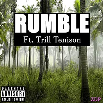 Rumble (feat. Trill Tension)